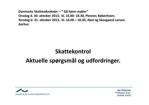 Skattekontrol Aktuelle spørgsmål og udfordringer. - Danmarks ...