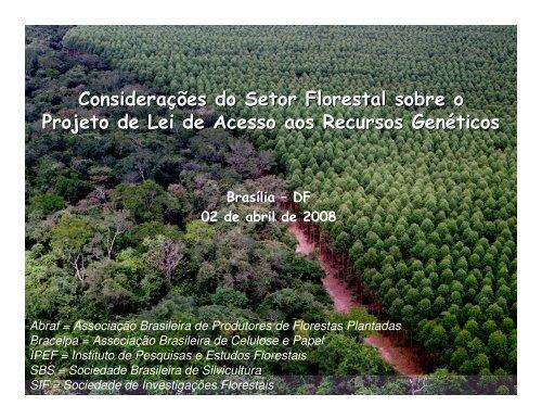 considerações do setor florestal sobre o projeto de lei de acesso ...
