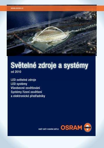 Světelné zdroje a systémy Světelné zdroje a systémy od 2010