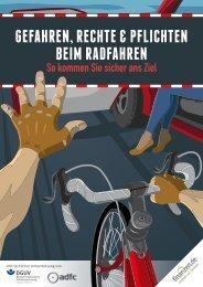 Gefahren, Rechte & Pflichten beim Radfahren – So kommen Sie sicher ans Ziel