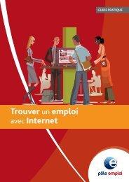 Trouver un emploi avec Internet (2838 Ko) - Pôle Emploi