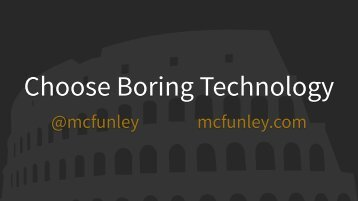 choose-boring-technology