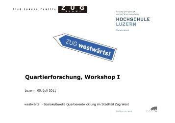 Quartierforschung, Workshop I