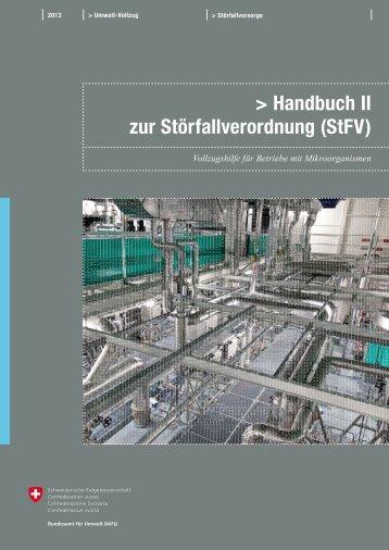 Handbuch II zur Störfallverordnung (StFV) - Küng Biotech & Umwelt