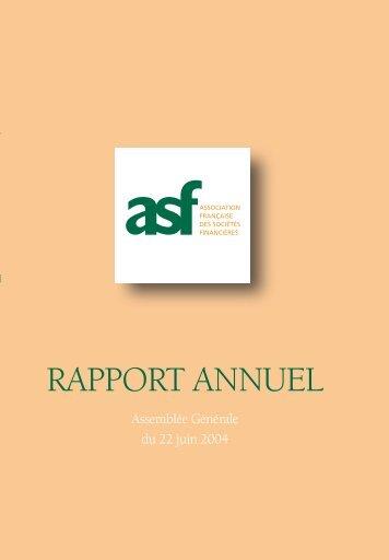 2003 Le rapport annuel de l'ASF - ASF - Association Française des ...