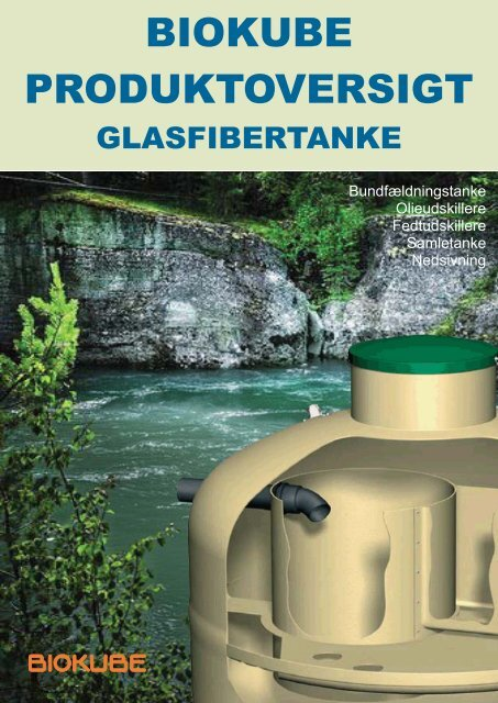 Biokube bundfældningstanke, samletanke, olieudskillere m.v