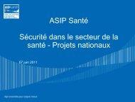 ASIP Santé Sécurité dans le secteur de la santé ... - ARS Paca