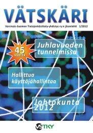 Vätskäri 01/2012 - Varsinais-Suomen Tietojenkäsittely-yhdistys ry.