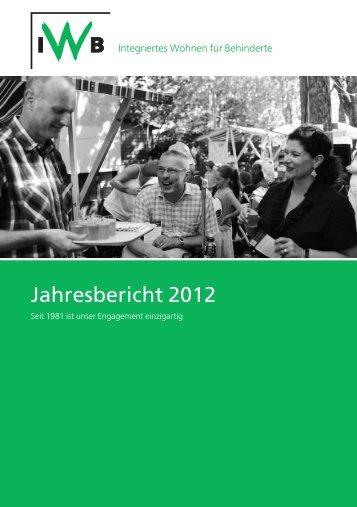 Jahresbericht 2012 - IWB Integriertes Wohnen für Behinderte