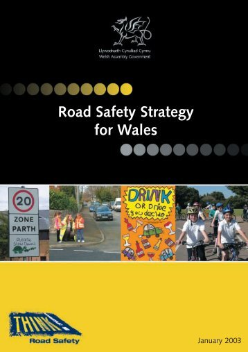 Road Safety Strategy for Wales - Road Safety Wales