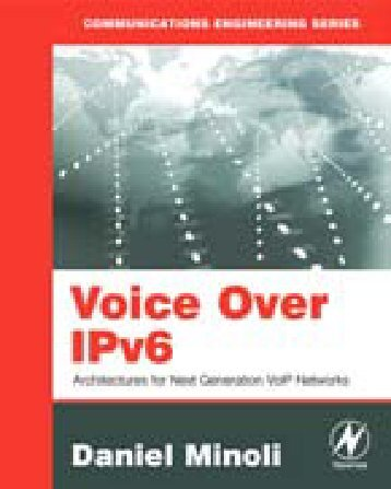 Voice Over IPv6 Architectures for Next Generation VoIP Networks