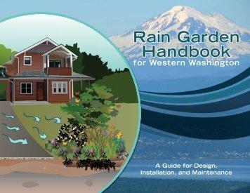 Rain Garden Handbook for Western Washington - City of Seattle