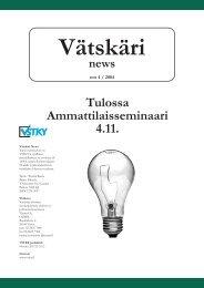 Vätskäri news - Varsinais-Suomen Tietojenkäsittely-yhdistys ry.