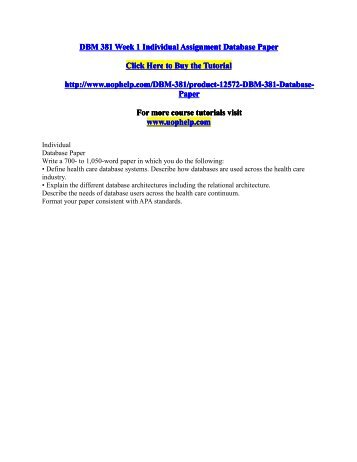 DBM 381 Week 1 Individual Assignment Database Paper.pdf