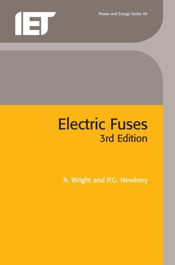 Electric Fuses - IET Digital Library - The Institution of Engineering ...