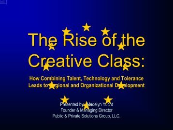 The Rise of the Creative Class: How Combining Talent, Technology ...