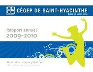 Rapport annuel 2009-2010 (Version PDF) - Cégep Saint-Hyacinthe