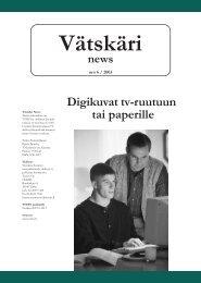 Vätskäri news Digikuvat tv-ruutuun tai paperille - Varsinais-Suomen ...