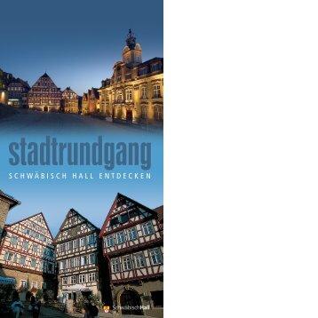 Touristischer Stadtrundgang - Stadt Schwäbisch Hall