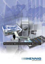 PERFEkTER MAsCHINENsCHUTZ WELTWEIT - Hennig GmbH