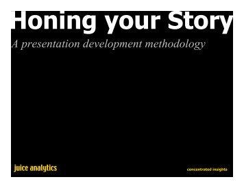 A presentation development methodology - Juice Analytics