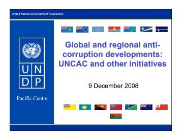 Global and regional anti-corruption developments: UNCAC and ...