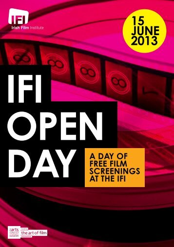 Download the full Open Day programme - Irish Film Institute