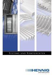 Prospekt Systeme und Komponenten (PDF, 2.8 MB) - Hennig GmbH