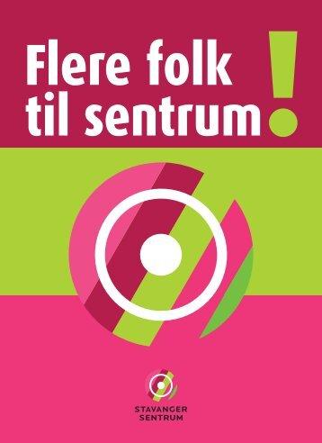 Flere folk - Stavanger Sentrum AS