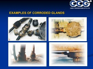 Photographic Examples of corroded glands, and some solutions