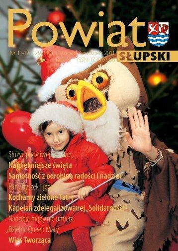 Służyć poczciwej sprawie Najpiękniejsze święta ... - Powiat Słupski