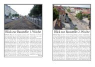 Blick zur Baustelle: 1. Woche Blick zur Baustelle: 2. Woche