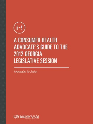 A Consumer HeAltH AdvoCAte's Guide to tHe 2012 GeorGiA ...