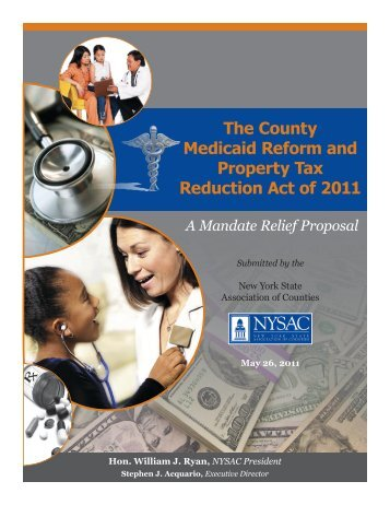 The County Medicaid Reform and Property Tax Reduction Act of 2011