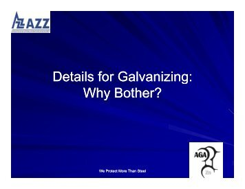 Details for Galvanizing: Why Bother?
