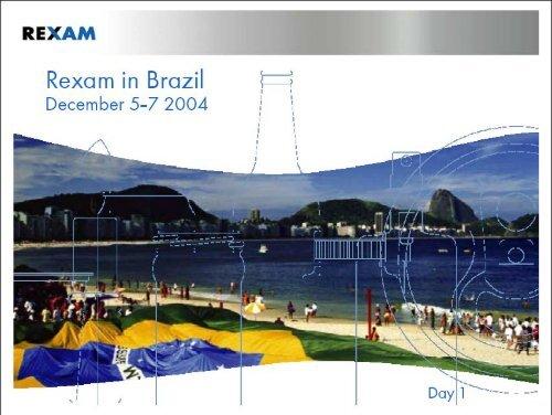 Rexam in Brazil - Day 1
