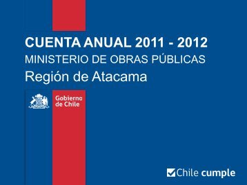 Principales logros 2011 - 2012 - Región de Atacama - MOP