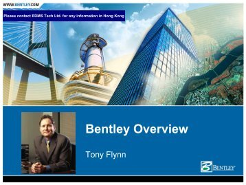 Bentley Corporate Overview 2006 - EDMS Consulting Ltd