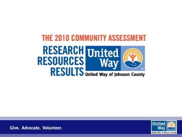 Give. Advocate. Volunteer. - United Way of Johnson County