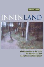 Innenland: Ein Wegweiser in die Seele der Bibel und in ... - Plough