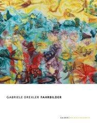 GABRIELE DREXLER fahrbilder - GALERIE Michael Radowitz