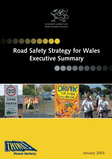 Road Safety Strategy for Wales Executive Summary