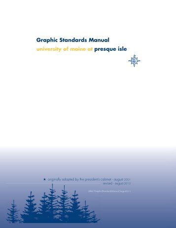 Graphic Standards Manual university of maine at presque isle