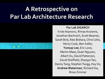 A Retrospective on Par Lab Architecture Research