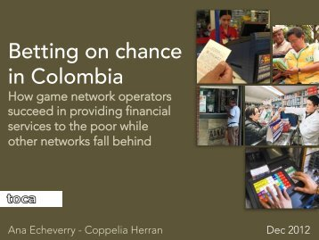 Betting on chance in Colombia - Institute for Money, Technology and ...