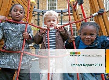 Impact Report 2011 - Manor Gardens