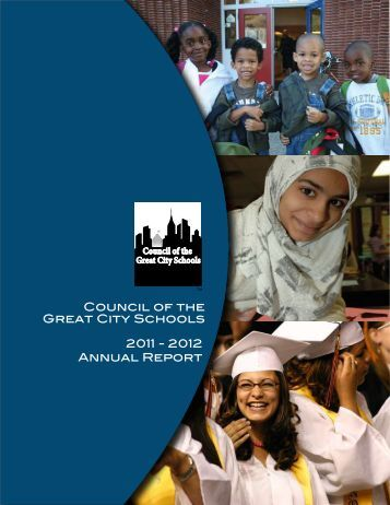 2011 - 2012 Annual Report Council of the Great City Schools