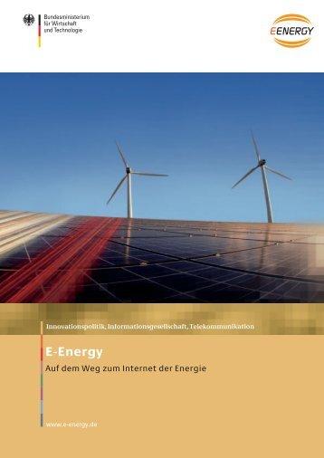 """E-Energy Broschüre 2010 """"Auf dem Weg zum Internet der Energie"""""""