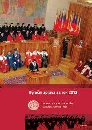Výroční zpráva za rok 2012 - Fakulta sociálních věd - Univerzita ...