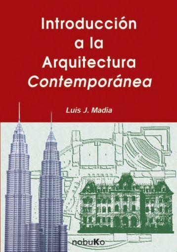 Introducción a la Arquitectura Contemporánea - Historia de la ...